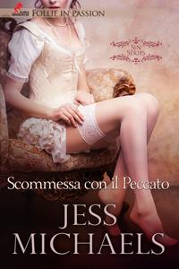 Scommessa con il Peccato Jess Michaels