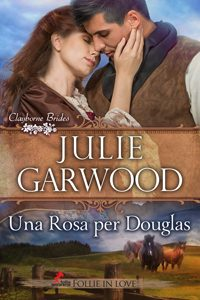 Clayborne Brides di Julie Garwood