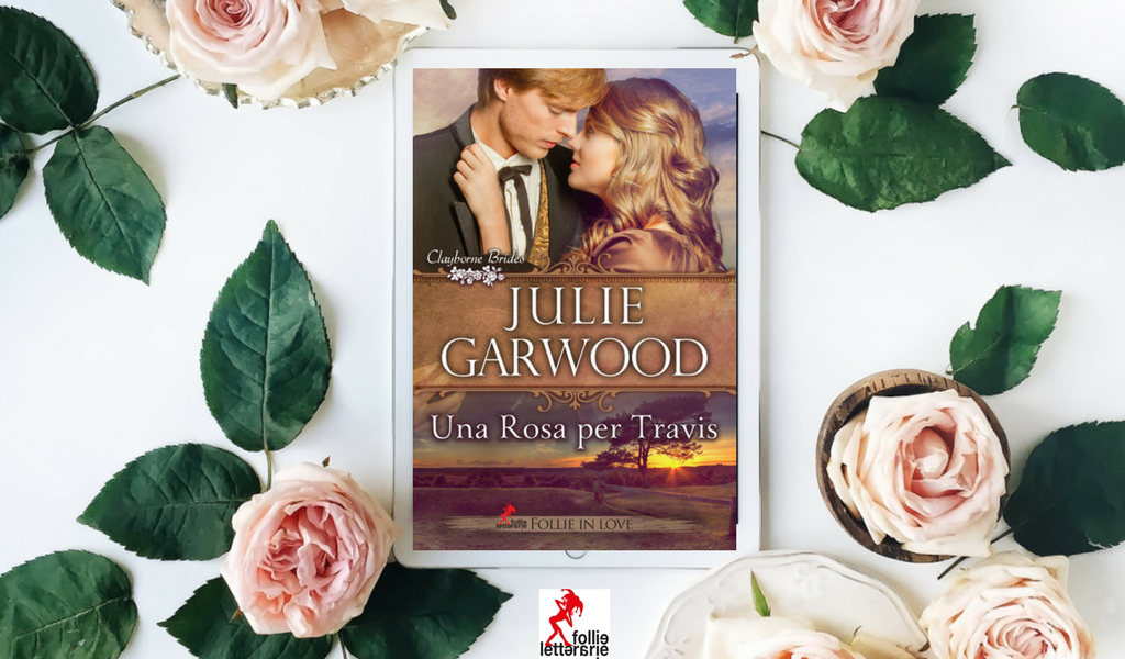 Julie Garwood e la nuova serie delle spose dei Clayborne