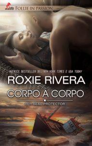 Corpo a Corpo di Roxie Rivera