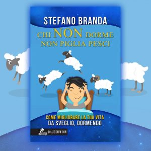 Stefano Branda il nuovo manuale sul sonno