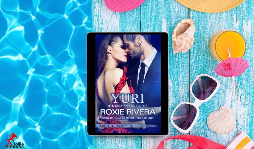 Yuri di Roxie Rivera: cosa mi è piaciuto