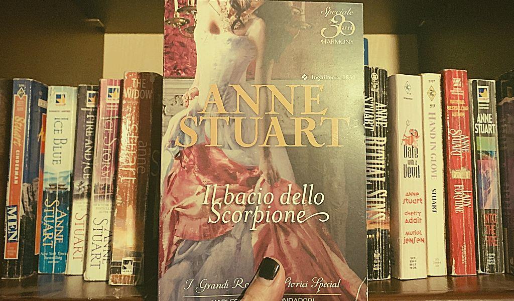 Il bacio dello scorpione – Anne Stuart- Recensione