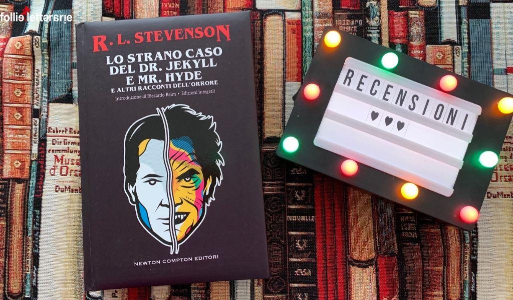 Dottor Jekill e Mister Hyde – R.L. Stevenson – Recensione