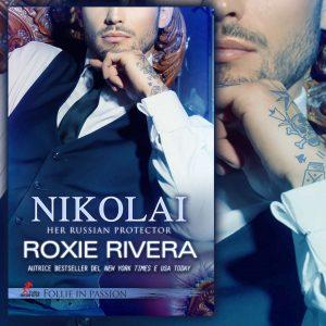 nikolai di roxie rivera