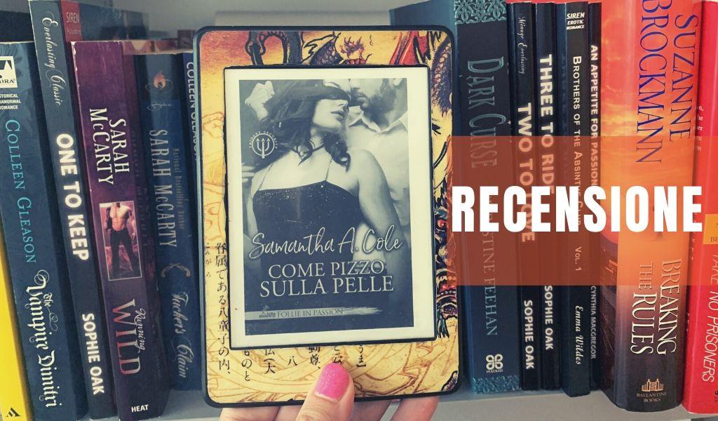 Come pizzo sulla pelle – recensione – Samantha A. Cole