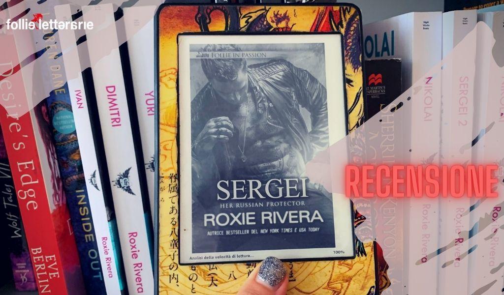 Sergei – Roxie Rivera- Recensione