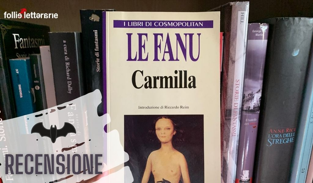 Carmilla – Sheridan Le Fanu – Recensione