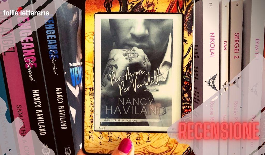 Per amore per vendetta – Nancy Haviland – recensione
