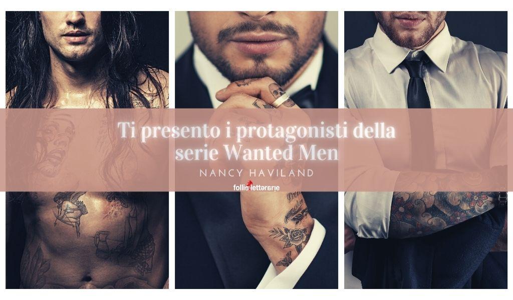 Wanted men: ti presento i protagonisti